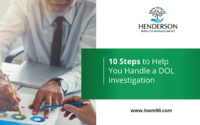 10 steps to Handle a DOL Investigation